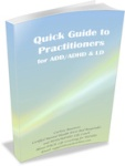 Book Cover Quick Guide to Practitioners for ADD ADHD LD